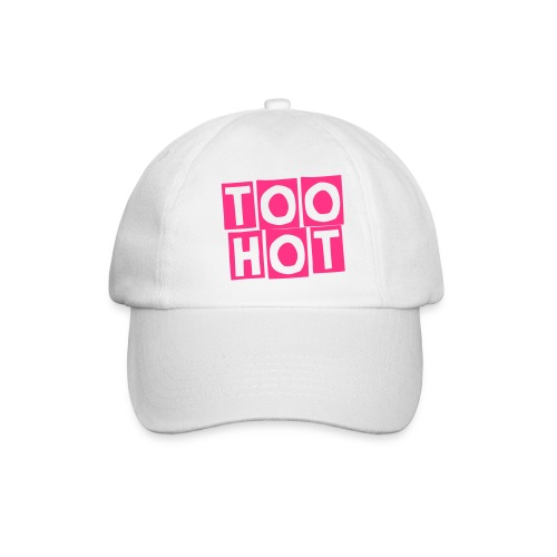 Too Hot - Baseballcap