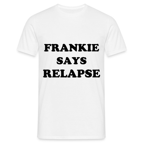 Relapse - Men's T-Shirt