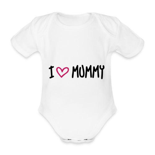 I Love Mummy Vest - Organic Short-sleeved Baby Bodysuit