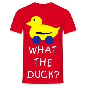 What The DUCK? - Men's T-Shirt