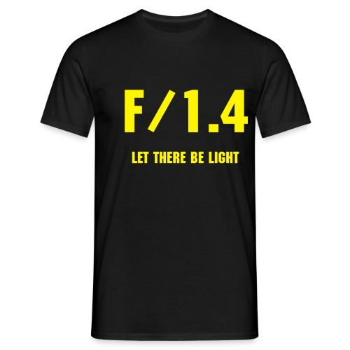 F/1.4 - LET THERE BE LIGHT -  Gelbe Version - Männer T-Shirt