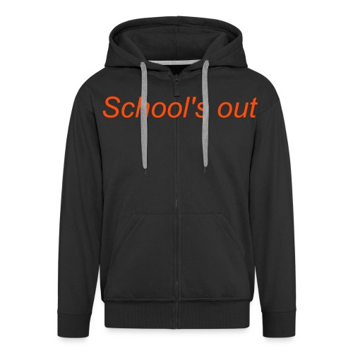 School's Out Hoody - Men's Premium Hooded Jacket