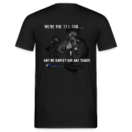 T-Shirts ~ Men's T-Shirt ~ We're the TFU Son...