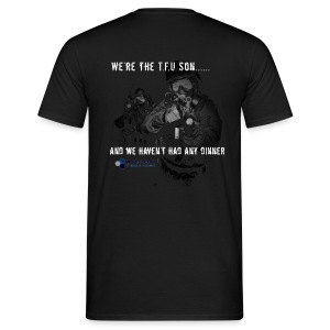 We're the TFU Son... - Men's T-Shirt