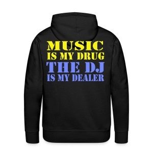 Music is my Drug - Männer Premium Hoodie