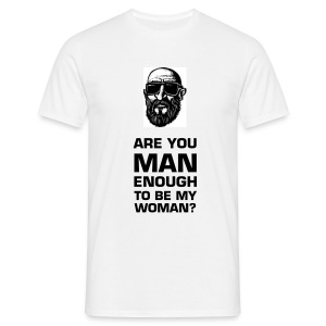 MAN ENOUGH - Men's T-Shirt