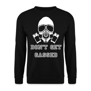 Mens 'DON'T GET GASSED' Jumper - Men's Sweatshirt