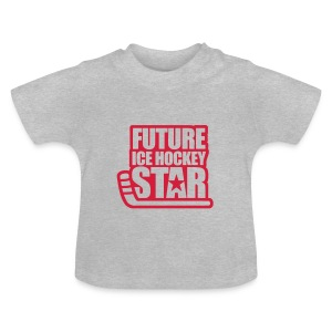 'Future Ice Hockey Star' Tee shirt bébé - T-shirt Bébé