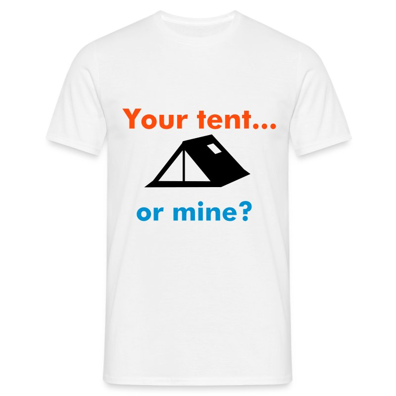 your tent mens s - Men's T-Shirt