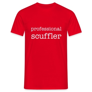 professional scuffler - Men's T-Shirt