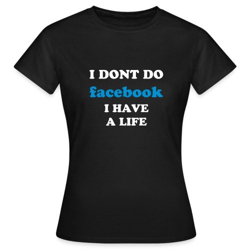 Shirt I dont do - Frauen T-Shirt
