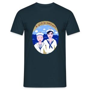 A girl in every port  - Männer T-Shirt