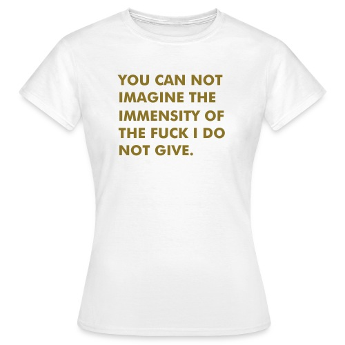 IMMENSITY - Female Classic - Frauen T-Shirt