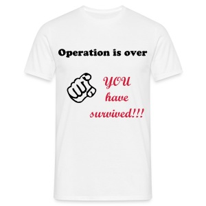 Op is over - Männer T-Shirt