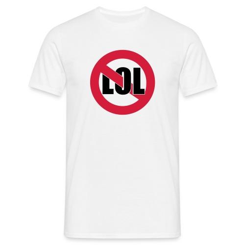 LOL - Männer T-Shirt