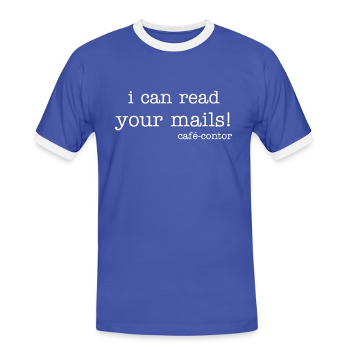 i can read your mails! - Männer Kontrast-T-Shirt