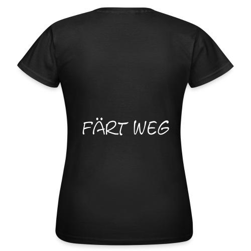 TS Färt weg women - Frauen T-Shirt