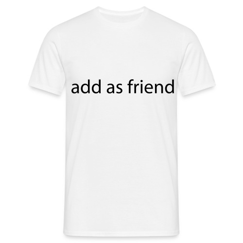 Add as friend - Men's T-Shirt