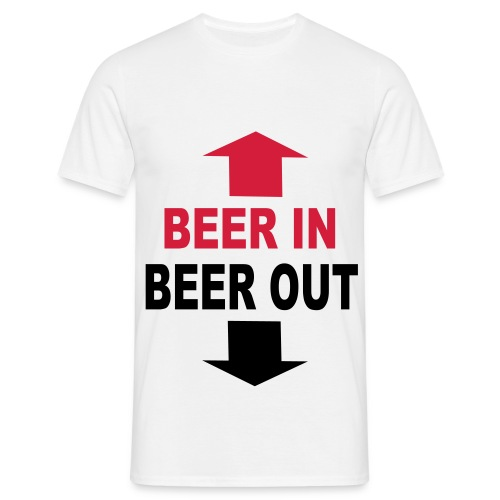 Beer in, Beer out - Men's T-Shirt