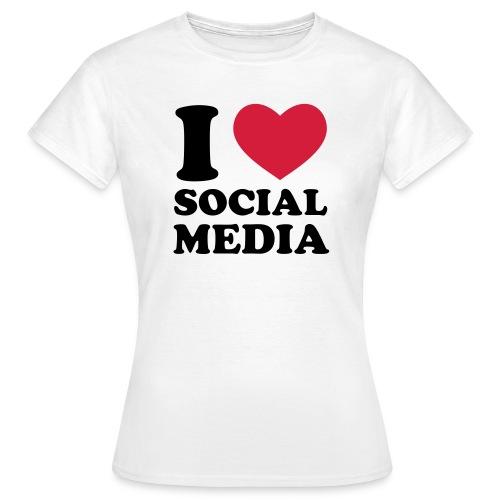 I love Social Media - Ladies - Women's T-Shirt