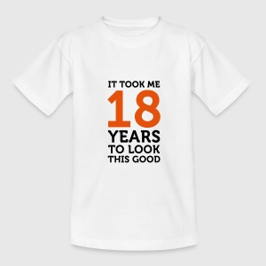 18 Years To Look Good 1 (2c)++ Kinder T-Shirts - Teenager T-Shirt