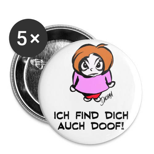Doof! - zum Anpieksen - Buttons mittel 32 mm (5er Pack)