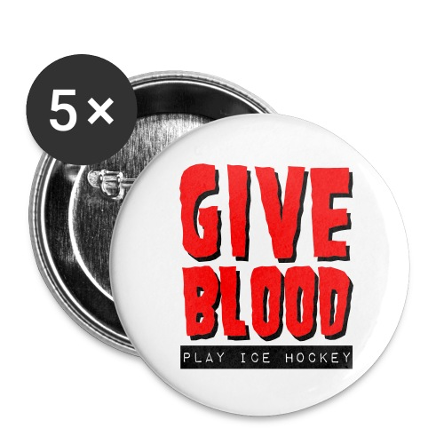 'Give Blood Play Ice Hockey' Badges - Buttons small 1''/25 mm (5-pack)