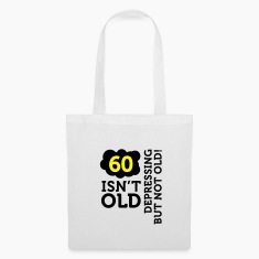 60 Is Depressing Not Old 2 (2c)++ Bags