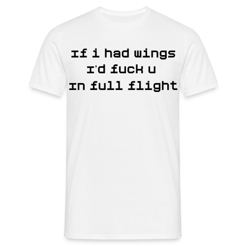 If i had wings - Mannen T-shirt