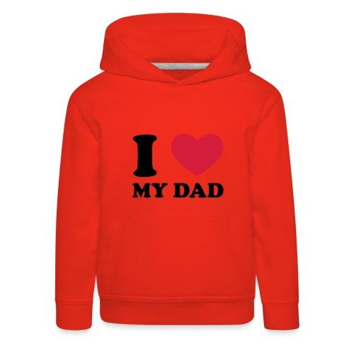 Love Dad Hoodie Kids - Kids' Premium Hoodie