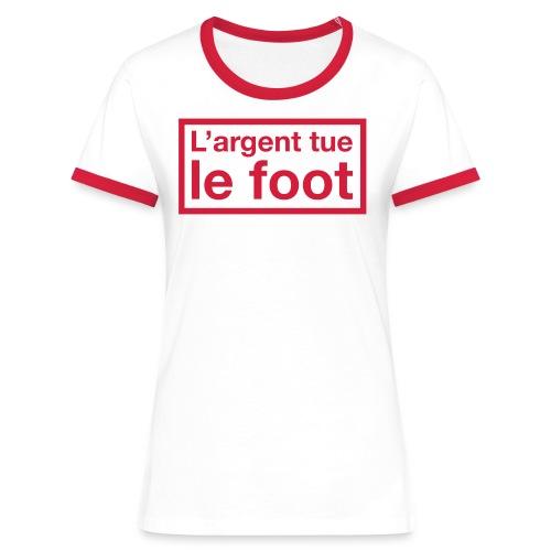 L'argent tue le foot - T-shirt contrasté Femme