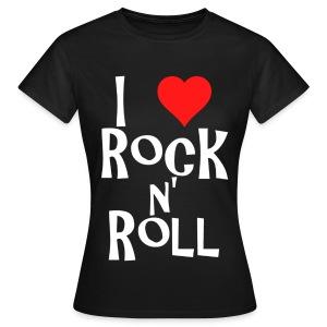 T shirt femme i love rock n' roll - T-shirt Femme