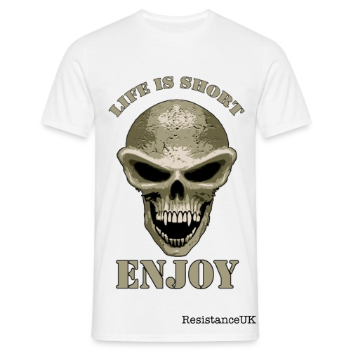 Life is short Enjoy - Men's T-Shirt