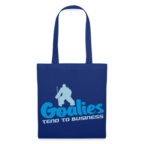 'Goalies Tend To Business' Tote Bag - Tote Bag