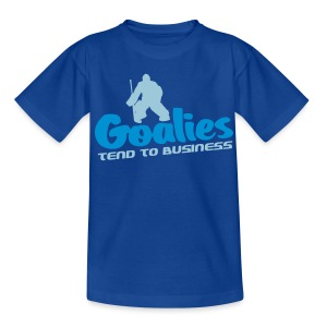 'Goalies Tend To Business' Kids' T-Shirt - Teenage T-shirt