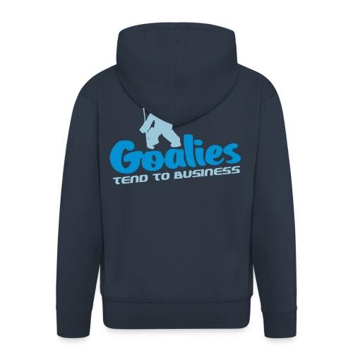 'Goalies Tend To Business' Men's Hooded Jacket - Men's Premium Hooded Jacket