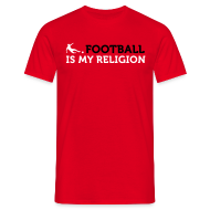 T-Shirts ~ Men's T-Shirt ~ FOOTBALL IS MY RELIGION
