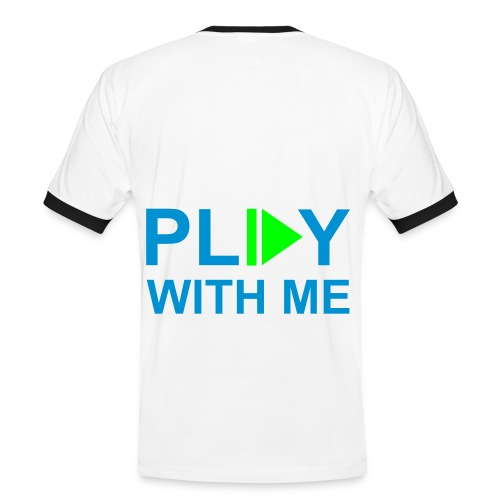 Play with me - Men's Ringer Shirt
