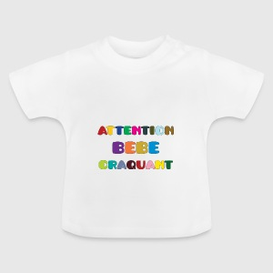 Attention Bebe Craquant T-shirts Bébés - T-shirt Bébé