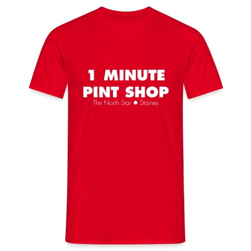 1 Minute Pint Shop t-shirt - Men's T-Shirt