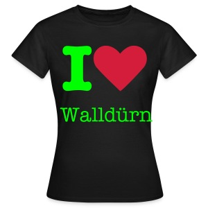 I Love Walldürn - Frauen T-Shirt