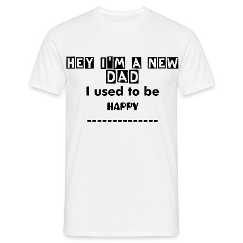 new dad - Men's T-Shirt