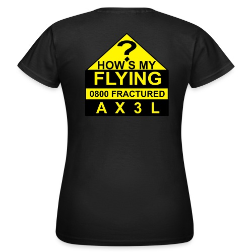 How's My Flying - women's black T - Women's T-Shirt