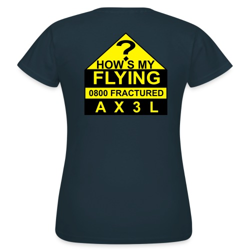 How's My Flying - women's navy classic T - Women's T-Shirt