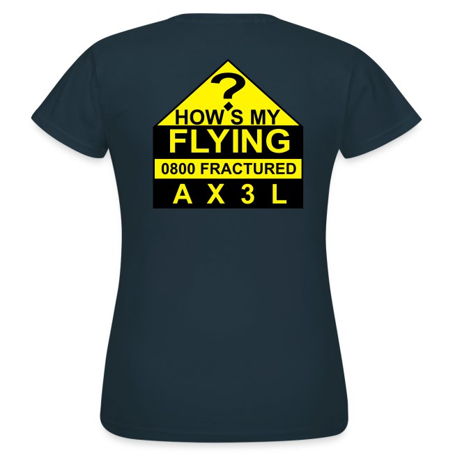 How's My Flying - women's navy classic T