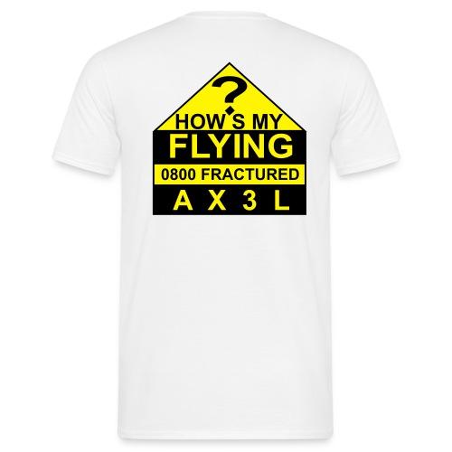 How's My Flying - men's white T - Men's T-Shirt