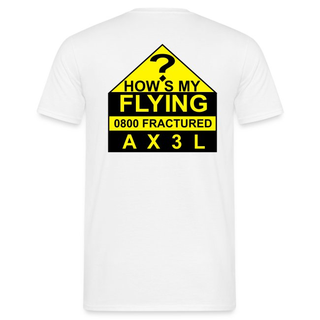 How's My Flying - men's white T