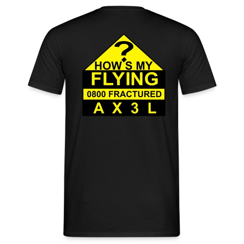 How's My Flying - men's black T - Men's T-Shirt