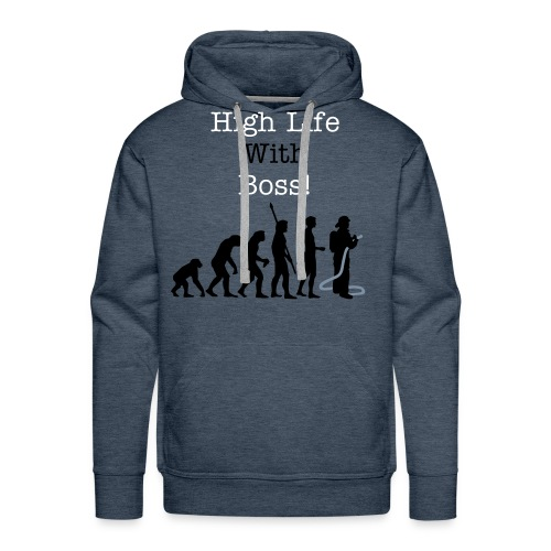 High life with boss! - Men's Premium Hoodie