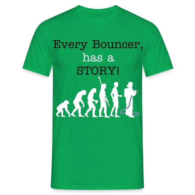 Every Bouncer has a STORY!